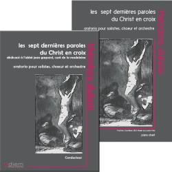 OFFRE DÉCOUVERTE LES SEPT DERNIÈRES PAROLES DU CHRIST EN CROIX (CONDUCTEUR + PIANO-CHANT)