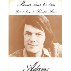 Partition MOURIR DANS TES BRAS Salvatore ADAMO