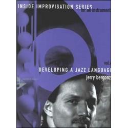 BERGONZI VOL.6 DEVELOPPING A JAZZ LANGUAGE (+ CD)